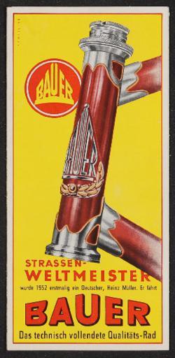 Bauer Straßenrenner Weltmeister Faltblatt 1950er Jahre