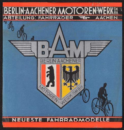 Berlin-Aachener Motoren-Werke Neueste Fahrradmodelle Faltblatt 1930er Jahre