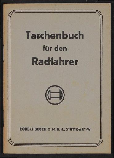 Bosch Radlicht Taschenbuch für den Radfahrer 1941
