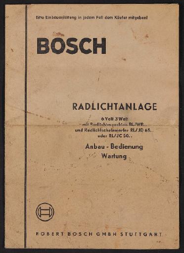 Bosch Radlichtanlage Anbau - Bedienung Wartung Infoheft 1957