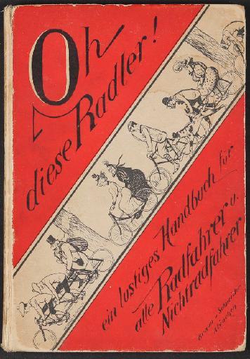 Oh diese Radler, Braun u. Schneider, München um 1900