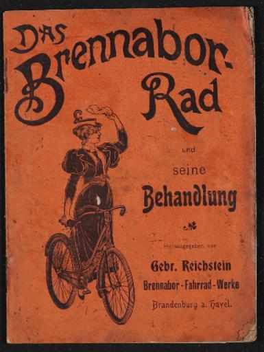 Brennabor Rad Gebr. Das Brennabor-Rad und seine Behandlung ca. 1900
