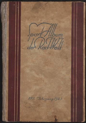 Budzinski, Fredy Sport-Album der Radwelt XXII. Jahrgang 1923