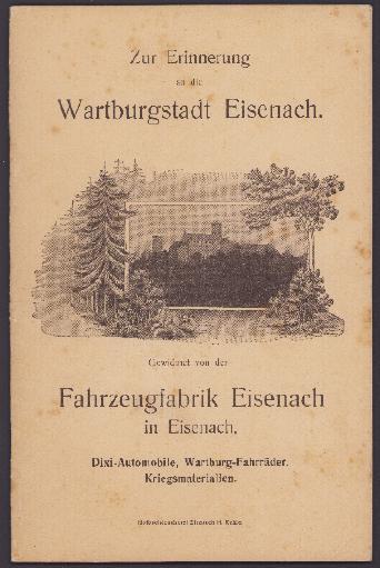 Fahrzeugfabrik Eisenach - Buch zur Erinnerung an die Wartburgstadt Eisenach 1912