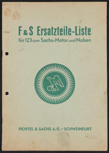 F u. S Ersatzteile-Liste für 123 ccm Sachs-Motor und Naben 1940