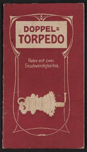 Fichtel u. Sachs Doppel Torpedo Nabe mit zwei Geschwindigkeiten Informationsbroschüre 1909