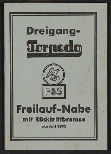 Fichtel u. Sachs Dreigang-Torpedo-Freilauf-Nabe Modell 1953 Infoheft 1954