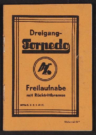Fichtel u. Sachs Dreigang-Torpedo-Freilauf-Nabe mit Rücktrittbremse Infoheft 1940
