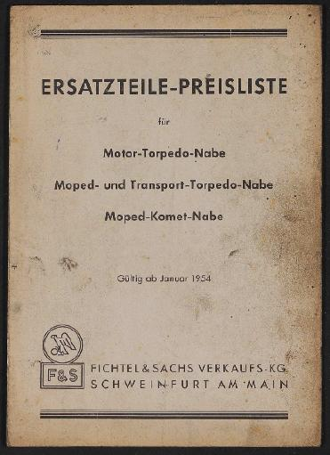 Fichtel u. Sachs Ersatzteile-Preisliste für Motor- Moped- Transport- Torpedo und Moped Komet Nabe 1954