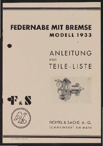 Fichtel u. Sachs Federnabe mit Bremse Modell 1933 Anleitung und Teileliste 1935