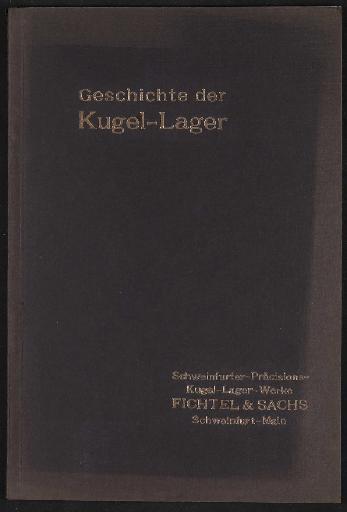 Fichtel u. Sachs Geschichte der Kugel-Lager Broschüre 1914