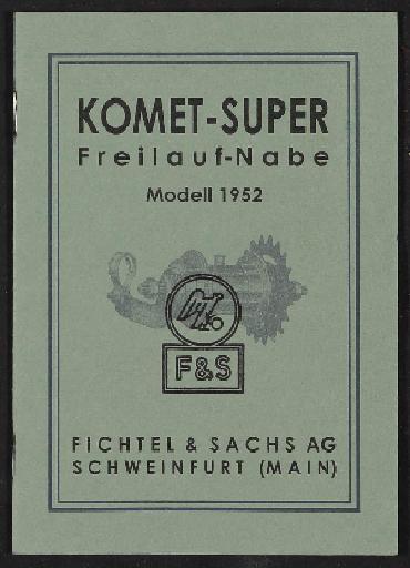 Fichtel u. Sachs Komet Freilauf-Nabe Modell 1952 Info-Broschüre 1955
