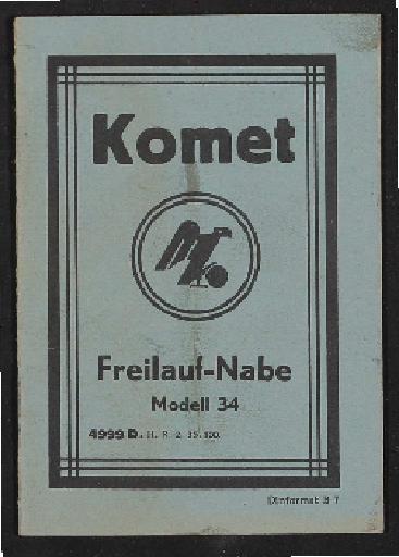 Fichtel u. Sachs Komet Freilauf-Nabe Modell 34  Info-Broschüre 1935