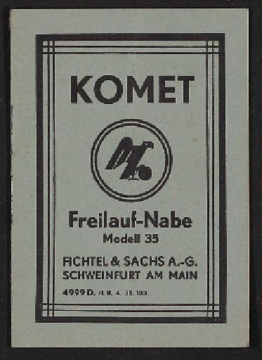 Fichtel u. Sachs Komet Freilauf-Nabe Modell 35  Info-Broschüre 1935