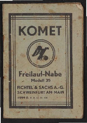 Fichtel u. Sachs Komet Freilauf-Nabe Modell 35 Infoheft 1935