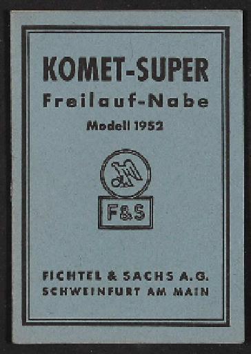 Fichtel u. Sachs Komet Freilauf-Nabe Modell 52  Info-Broschüre 1952