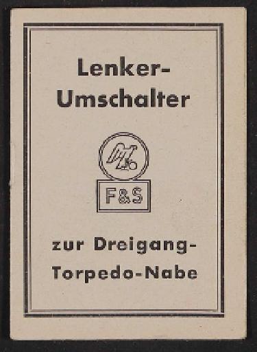 Fichtel u. Sachs Lenkerumschalter zur Dreigang-Torpedo-Nabe Infoheft 1953