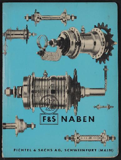 Fichtel u. Sachs Naben Informationsblätter 1956