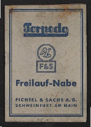Fichtel u. Sachs Torpedo Freilaf Nabe Info-Broschüre 1954