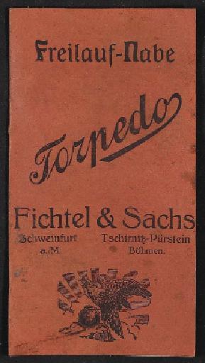 Fichtel u. Sachs Torpedo Freilauf Nabe Info-Broschüre 1910er Jahre