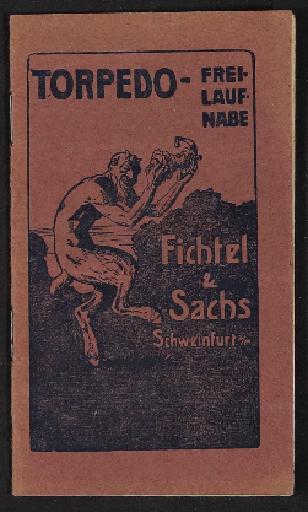Fichtel u. Sachs Torpedo Freilauf Nabe Info-Broschüre 1910er Jahre 2