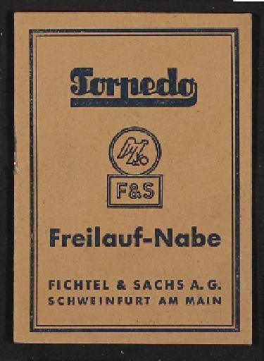 Fichtel u. Sachs Torpedo Freilauf-Nabe  Info-Broschüre 1952