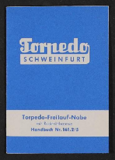 Fichtel u. Sachs Torpedo Freilauf-Nabe Handbuch 1950er Jahre