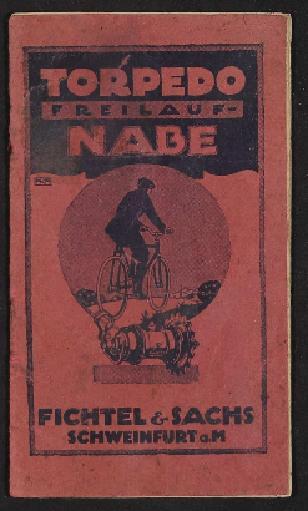 Fichtel u. Sachs Torpedo Freilauf-Nabe Info-Broschüre 1910er Jahre