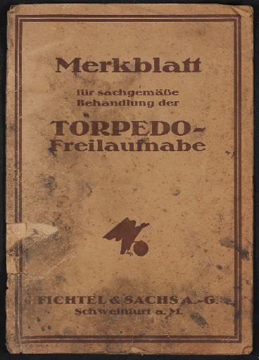 Fichtel u. Sachs Torpedo-Freilaufnabe Merkblatt 1925