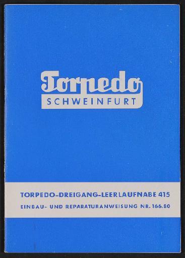 Fichtel und Sachs Torpedo Dreigang- Leerlaufnabe Einbau- und Reparaturanweisung 1960er Jahre