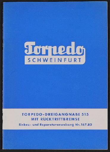Fichtel und Sachs Torpedo Dreigangnabe mit Bremse Einbau- und Reparaturanweisung 1960er Jahre