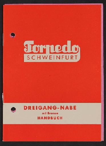 Fichtel und Sachs Torpedo Dreigangnabe mit Bremse Handbuch 1956