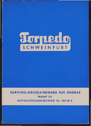 Fichtel und Sachs Torpedo Dreigangnabe mit Bremse Modell 55 Reparaturanweisung 1959