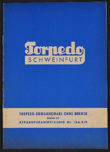Fichtel und Sachs Torpedo Dreigangnabe ohne Bremse Modell 55 Reparaturanweisung 1958