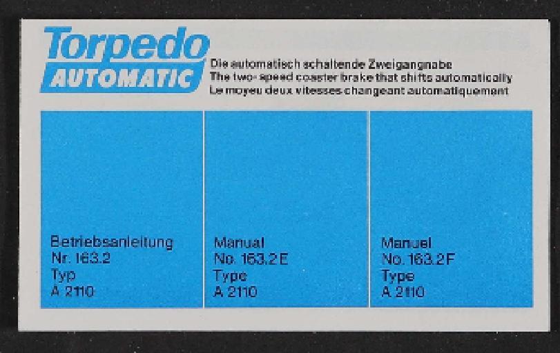 Fichtel und Sachs Torpedo-Automatic Zweigangnabe Betriebsanleitung (D, GB, F) 1973