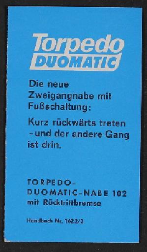 Fichtel und Sachs Torpedo-Duomatic Zweigangnabe 102 mit Fußschaltung Handbuch 1968