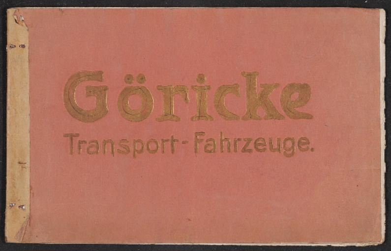 Göricke Transport-Fahrzeuge Katalog 1910