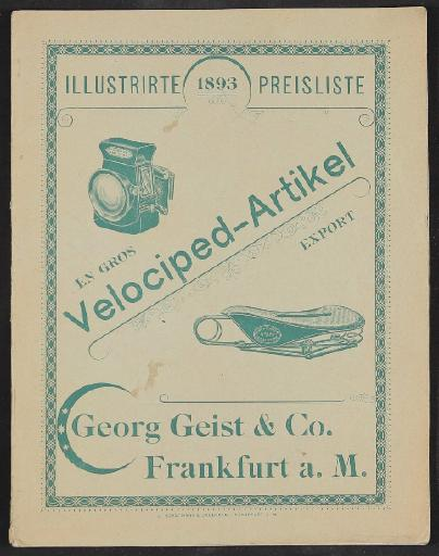Georg Geist u. Co. Velociped-Artikel, Illustrirte Preisliste 1893