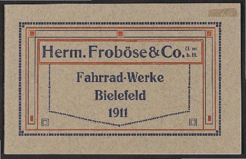 Herm. Froböse u. Co. Fahrradwerke Marken Mammut u. Rawena Katalog 1911