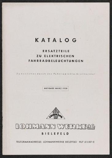 Lohmann Werke AG Ersatzteile zu elektrischen Fahrradbeleuchtungen Katalog 1950