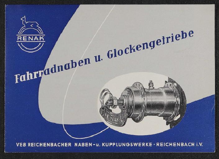 Renak Fahrradnaben u. Glockengetriebe Prospekt 1956