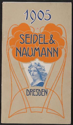 Seidel u. Naumann Katalog 1905