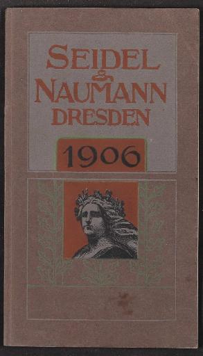 Seidel u. Naumann, Katalog 1906