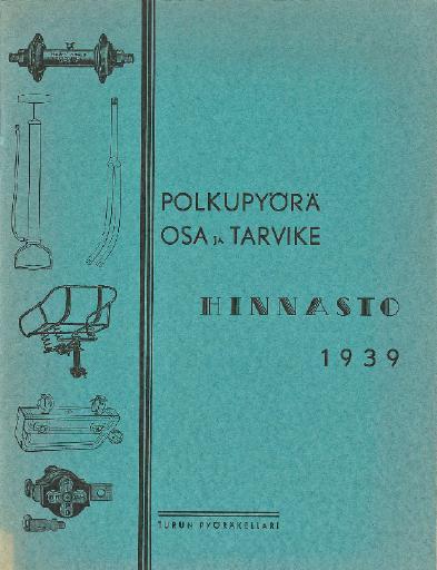 Turun Pyöräkellari Polkupyora osa ja tarvike hinnasto Tunturi 1939